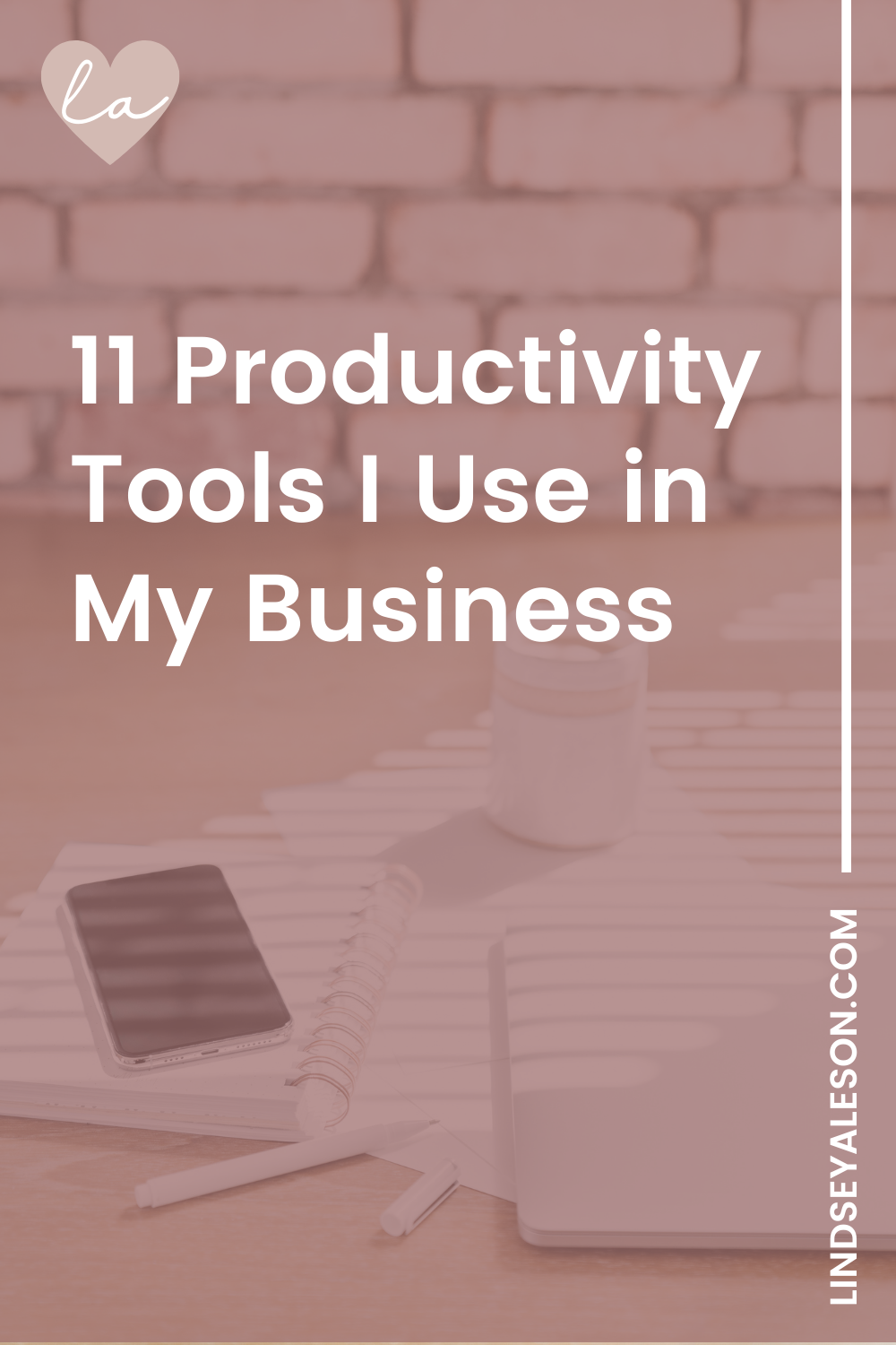 11 Productivity Tools I Use in My Business