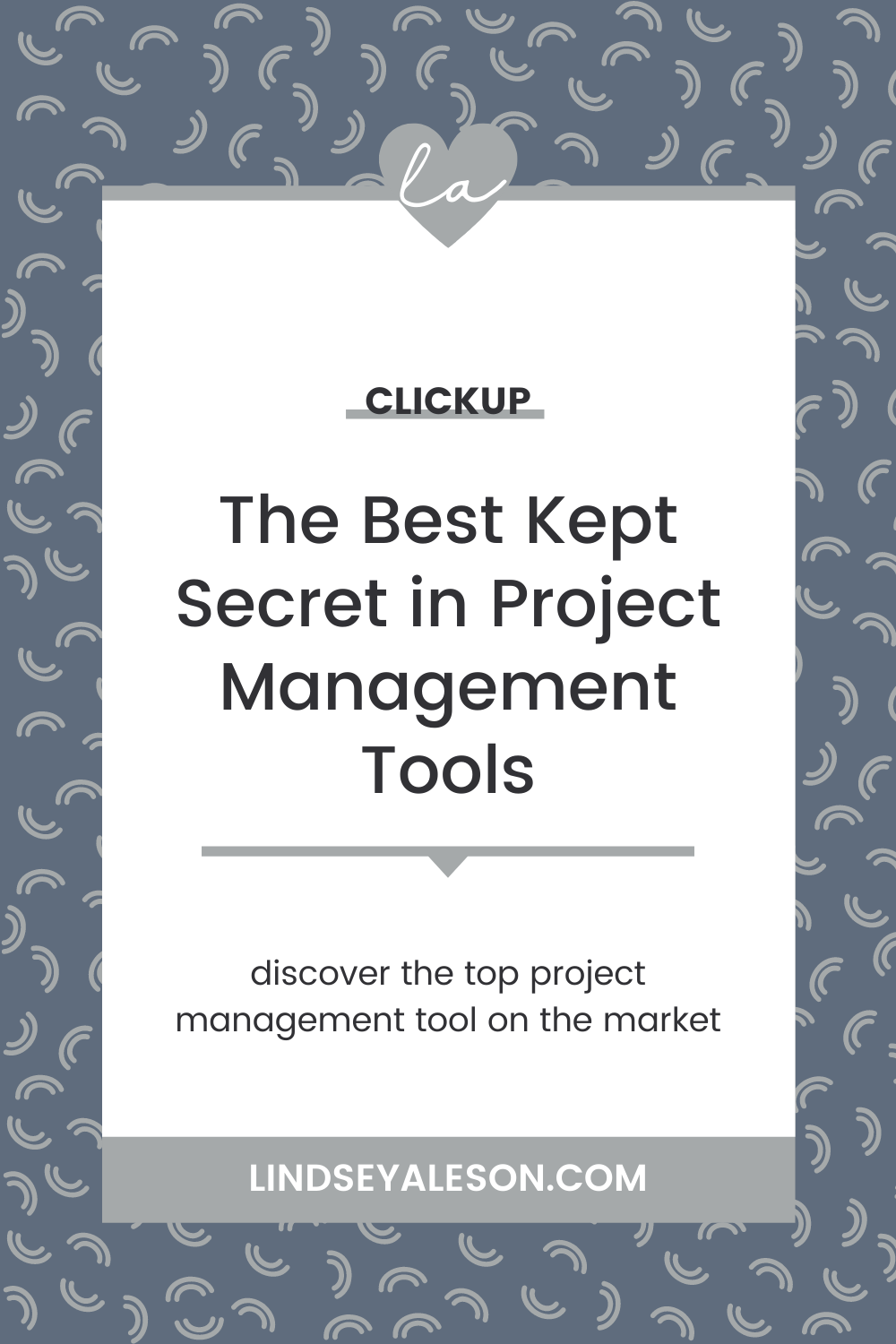 ClickUp: The Best Kept Secret in Project Management Tools
